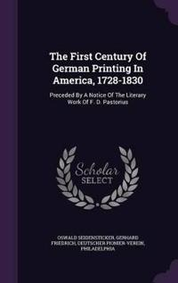 The First Century of German Printing in America, 1728-1830