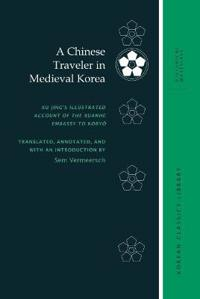 A Chinese Traveler in Medieval Korea