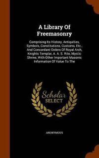 A Library of Freemasonry