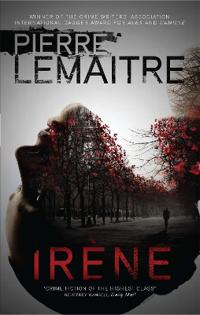 Irene - book one of the brigade criminelle trilogy