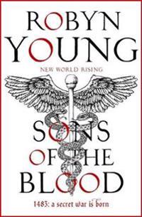 Sons of the blood - new world rising series book 1