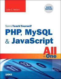PHP, MySQL & JavaScript All in One, Sams Teach Yourself