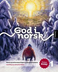 God i norsk 1: tekstbok A1/A2 - Lena Berg, Jannecke Hofset pdf epub