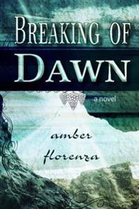 Breaking of Dawn: Sequel of Through the Darkest Night