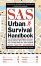 SAS Urban Survival Handbook: How to Protect Yourself Against Terrorism, Natural Disasters, Fires, Home Invasions, and Everyday Health and Safety Ha