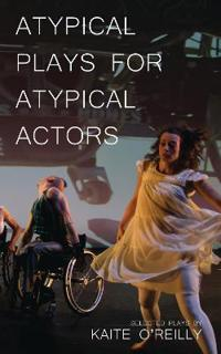 Atypical Plays for Atypical Actors