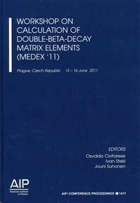 Workshop on Calculation of Double-Beta-Decay Matrix Elements (Medex '11)