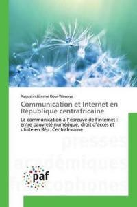 Communication Et Internet En Republique Centrafricaine