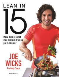 Lean in 15 : Smal och frisk med mat och träning på 15 minuter