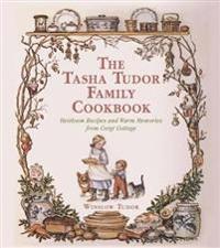 The Tasha Tudor Family Cookbook