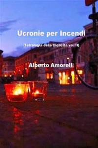 Ucronie Per Incendi
