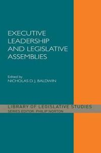 Executive Leadership and Legislative Assemblies