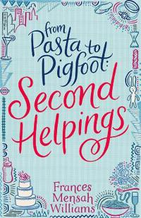 From Pasta to Pigfoot: Second Helpings