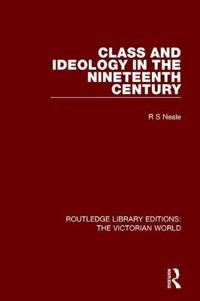 Class and Ideology in the Nineteenth Century