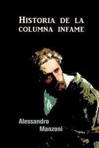 Historia de La Columna Infame