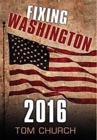 Fixing Washington 2016