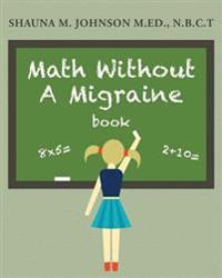 Math Without a Migraine