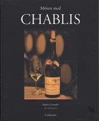 Möten med Chablis