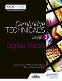Cambridge Technicals Level 3 Digital Medialevel 3