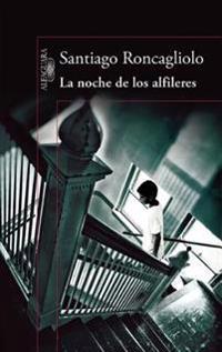 La Noche de Los Alfileres / The Night of the Pins