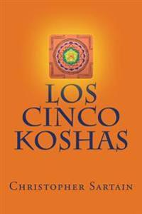 Los Cinco Koshas