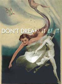 Be It - Greeting Cards, Pkg of 6: Greeting: Don't Dream It, Be It (Blank Inside)