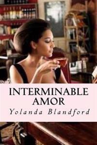 Interminable Amor: Interminable Amor Serie