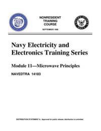 The Navy Electricity and Electronics Training Series: Module 11 Microwave Princi