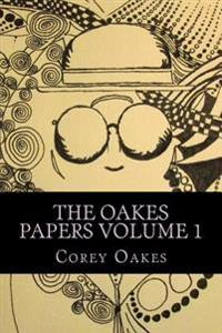 The Oakes Papers: Examinations on Inter-Religious Communications, and Religiosity.