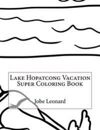 Lake Hopatcong Vacation Super Coloring Book