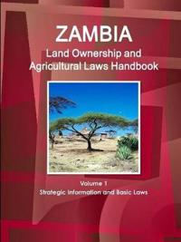 Zambia Land Ownership and Agriculture Laws Handbook