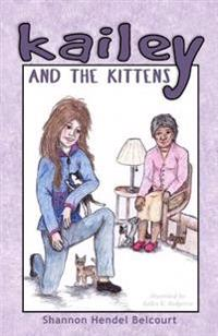 Kailey and the Kittens