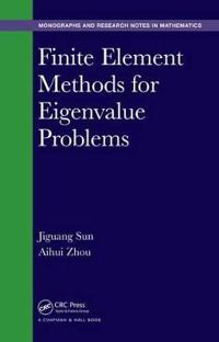 Finite Element Methods for Eigenvalue Problems