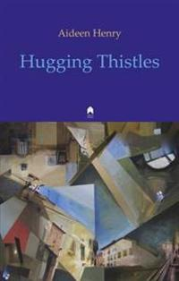 Hugging thistles