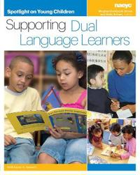 Spotlight on young children - supporting dual language learners