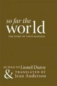 So Far the World
