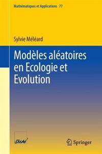 Modeles Aleatoires En Ecologie Et Evolution