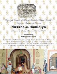 Digital Version of Mirza Asadullah Khan Ghalib's Original Manuscript Divan Nuskha-E-Hamidiya: Penned by Mufti Hafeezuddin in 1821