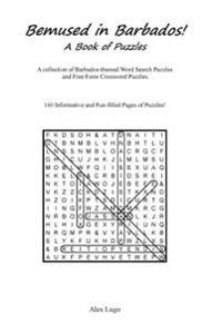 Bemused in Barbados: A Book of Puzzles