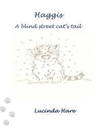 Haggis a Blind Street Cat's Tail