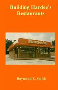 Building Hardee's Restaurants