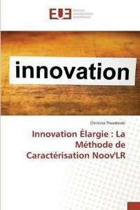 Innovation Elargie: La Methode de Caracterisation Noovlr
