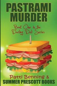 Pastrami Murder: Book One in the Darling Deli Series
