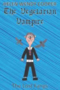 Vegetarian vampire - the lost fangs