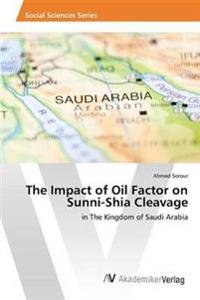 The Impact of Oil Factor on Sunni-Shia Cleavage