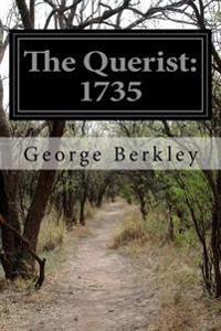 The Querist: 1735