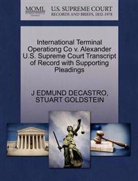 International Terminal Operationg Co V. Alexander U.S. Supreme Court Transcript of Record with Supporting Pleadings