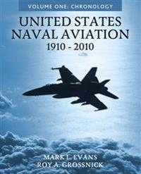 United States Naval Aviation, 1910-2010: Volume One: Chronology