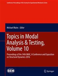 Topics in Modal Analysis & Testing