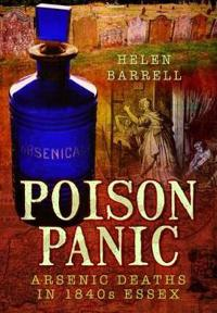 Poison Panic: Arsenic Deaths in 1840s Essex